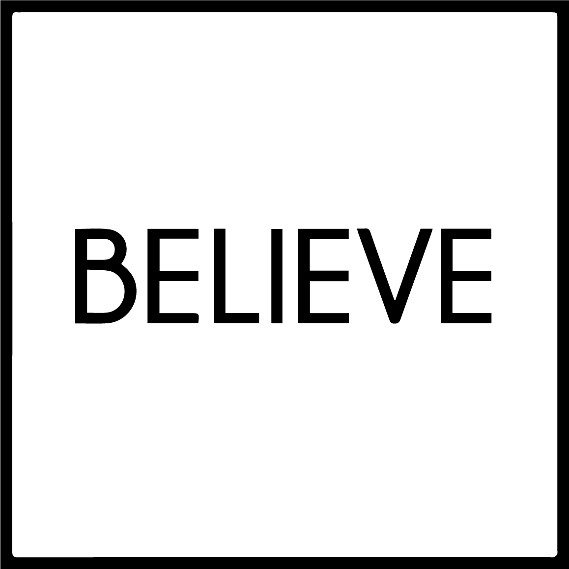BELIEVE TEAM MY